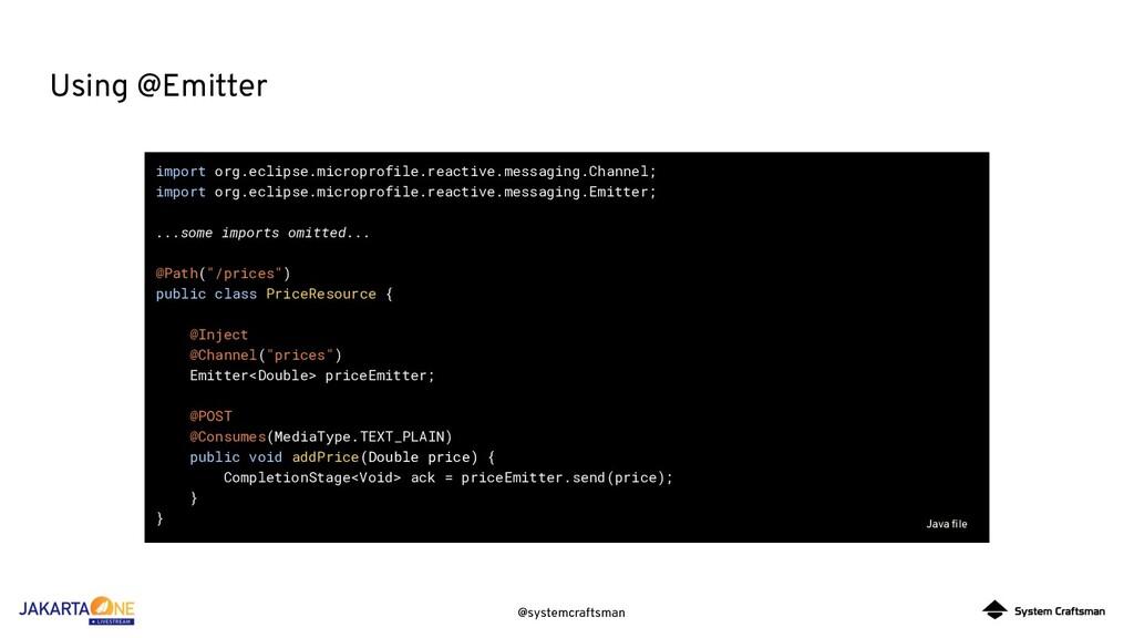 @systemcraftsman Using @Emitter import org.ecli...