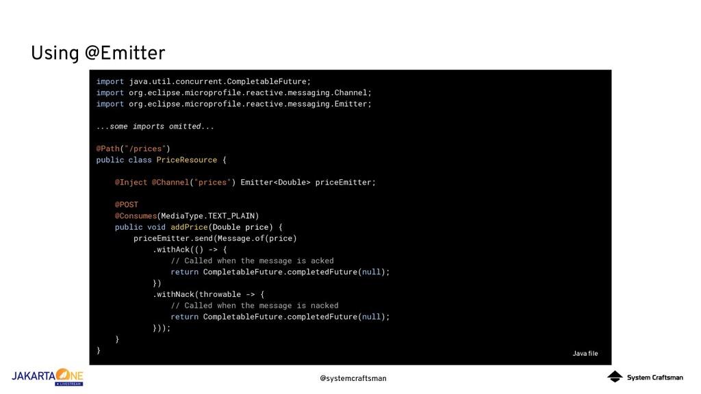 @systemcraftsman Using @Emitter import java.uti...