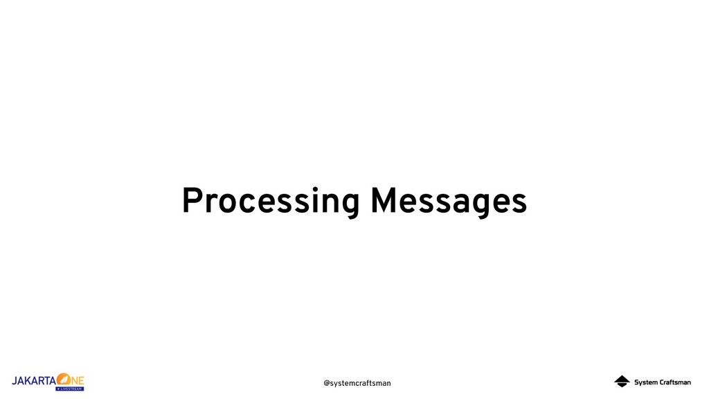 @systemcraftsman Processing Messages