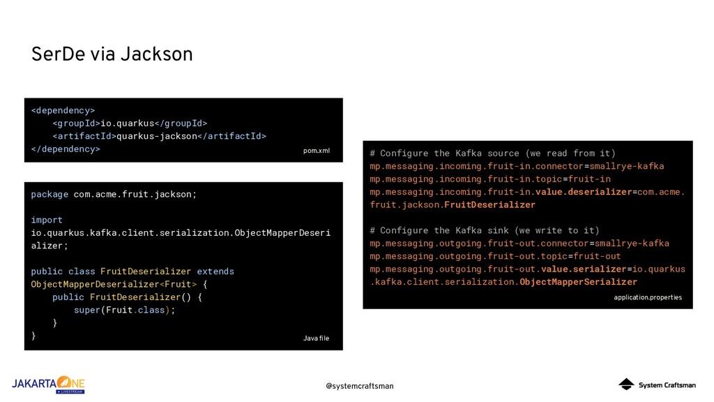 @systemcraftsman SerDe via Jackson <dependency>...