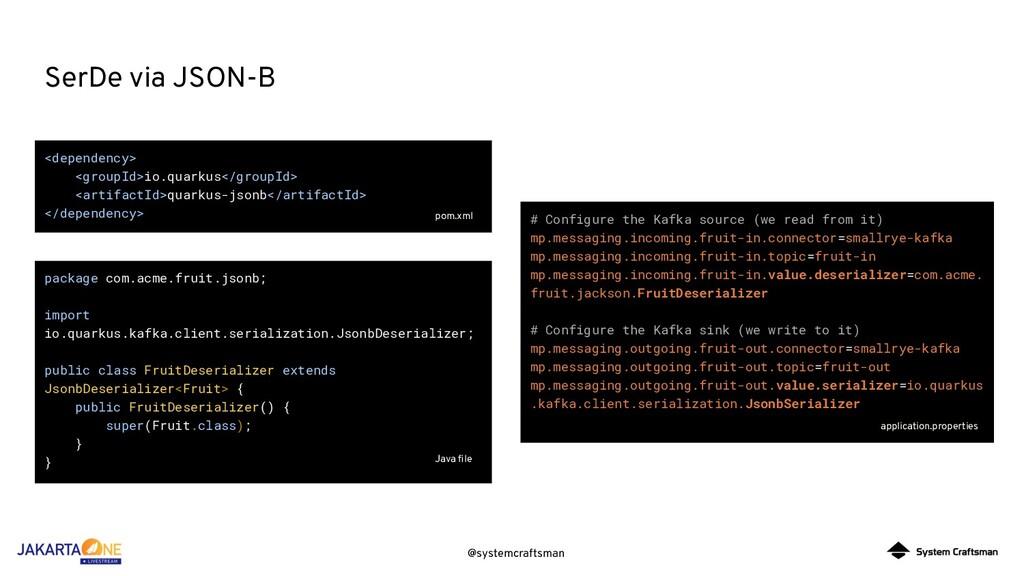 @systemcraftsman SerDe via JSON-B <dependency> ...