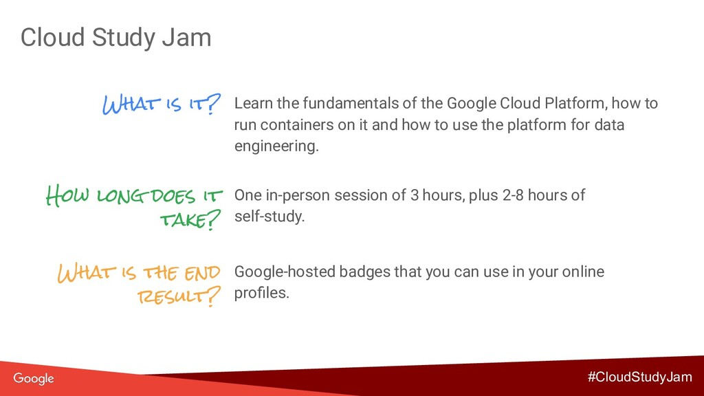Cloud Study Jam What is it? Learn the fundament...