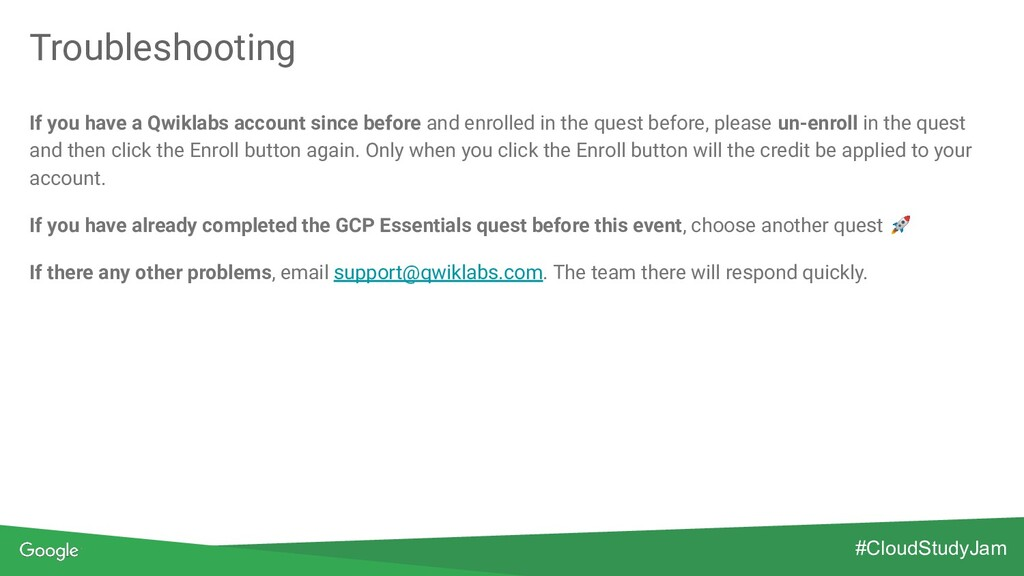 Troubleshooting #CloudStudyJam If you have a Qw...