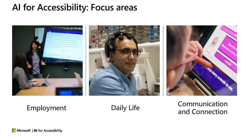 AI for Accessibility: Focus areas Employment Da...