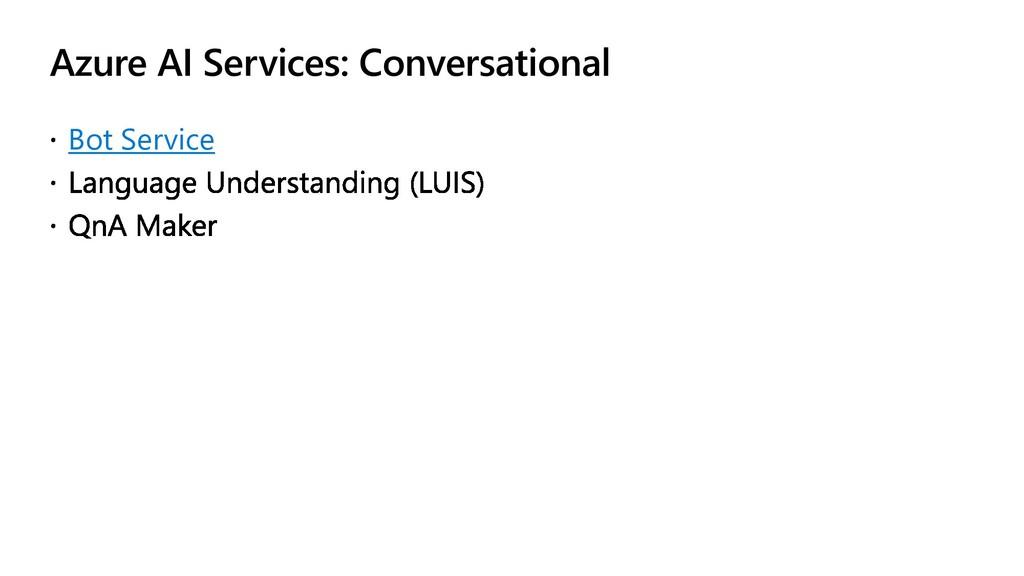 Azure AI Services: Conversational Bot Service