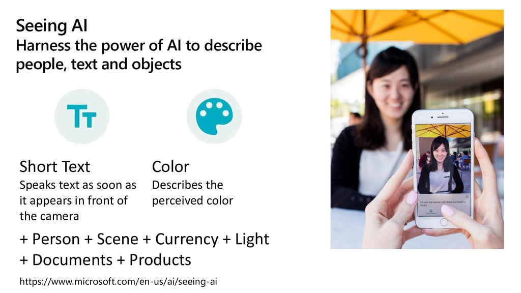 Seeing AI Harness the power of AI to describe p...