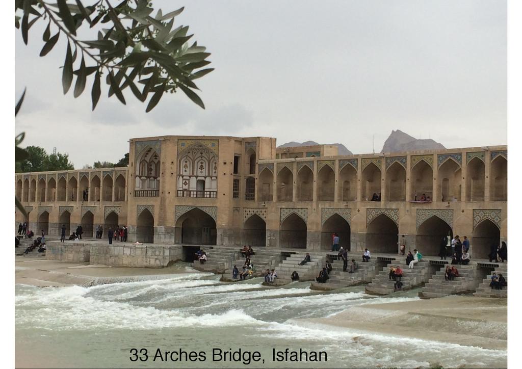 33 Arches Bridge, Isfahan