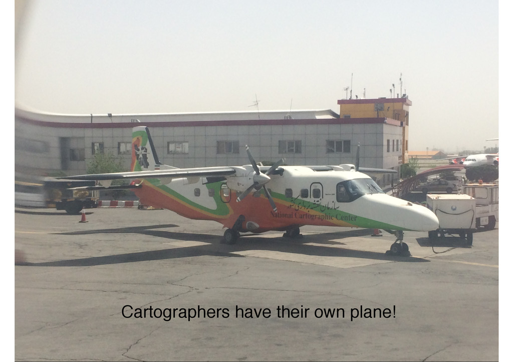 Cartographers have their own plane!