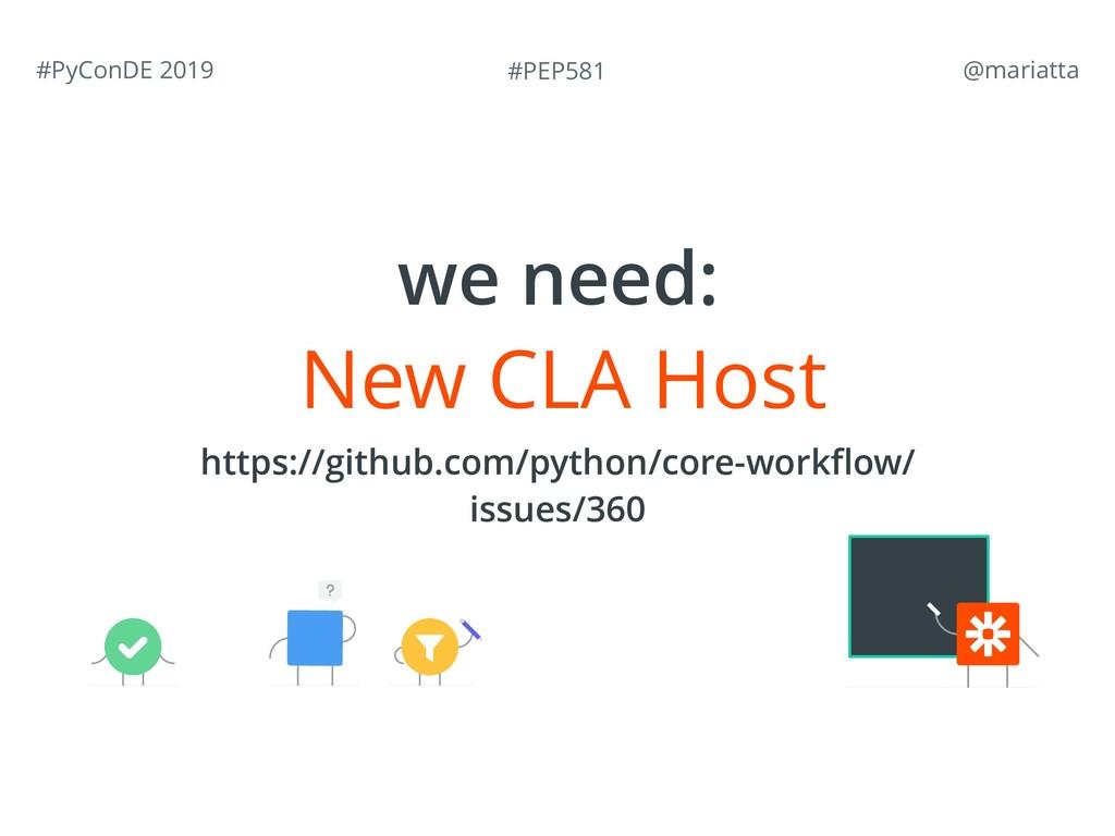 #PEP581 #PyConDE 2019 @mariatta New CLA Host w...