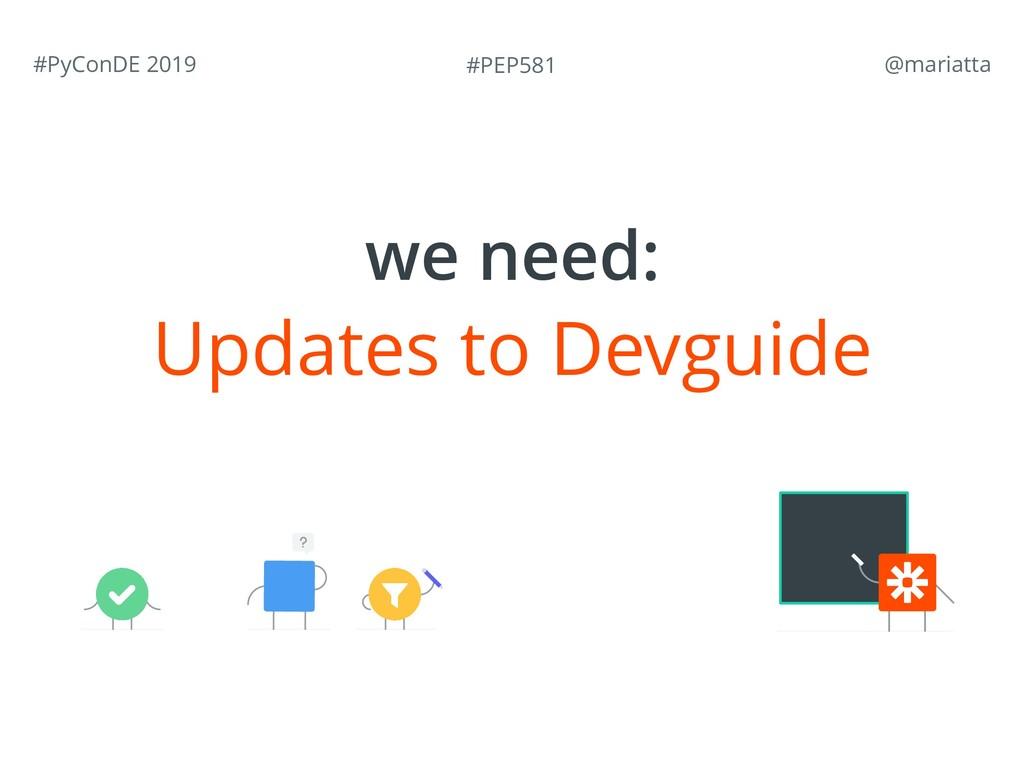 #PEP581 #PyConDE 2019 @mariatta Updates to Dev...