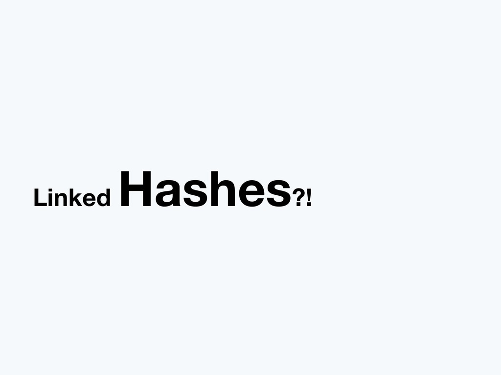 Linked Hashes?!
