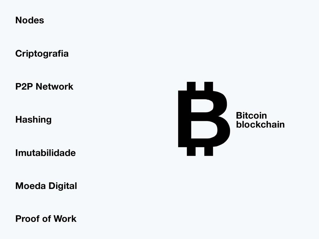 Bitcoin blockchain Hashing Criptografia P2P Netw...