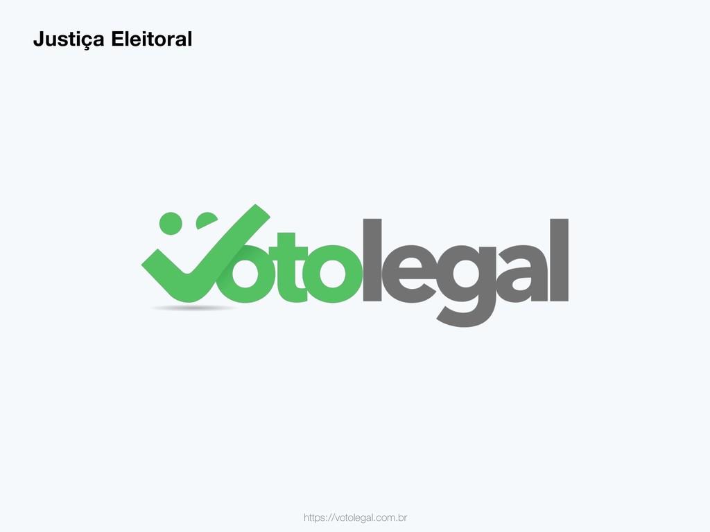 https://votolegal.com.br Justiça Eleitoral