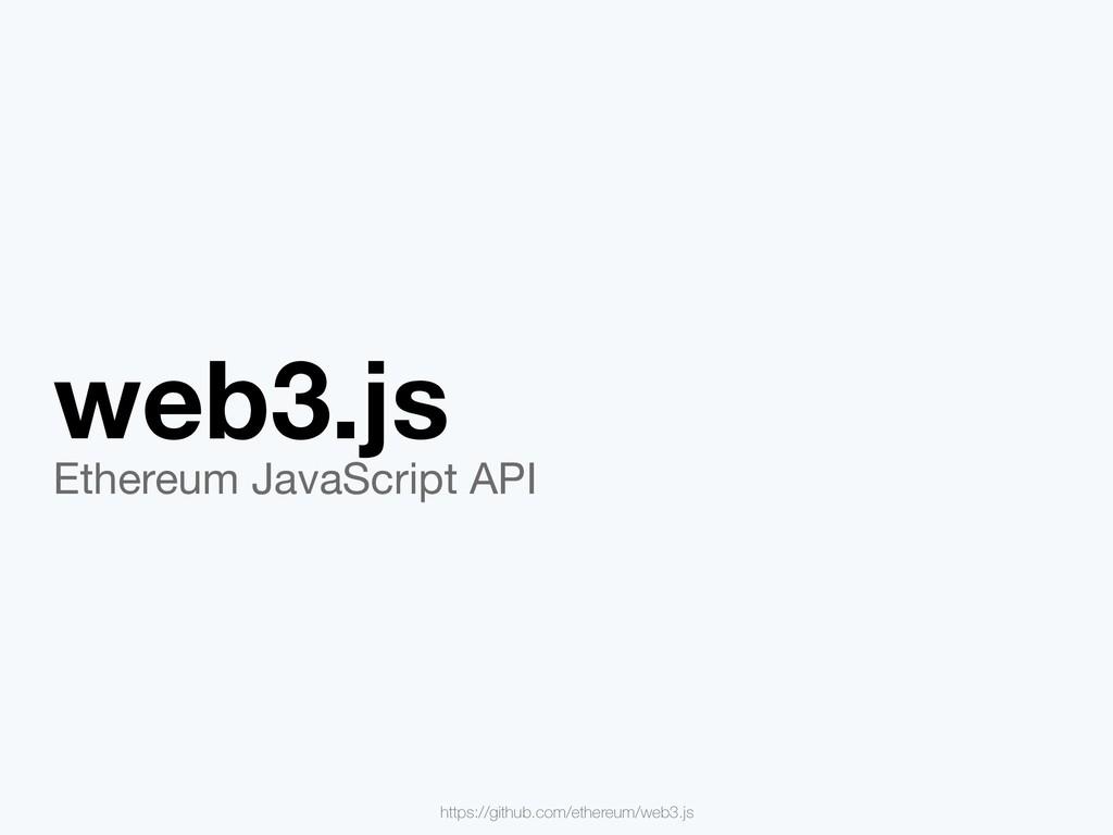 web3.js Ethereum JavaScript API https://github....