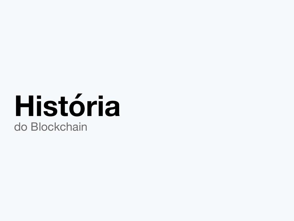 História do Blockchain