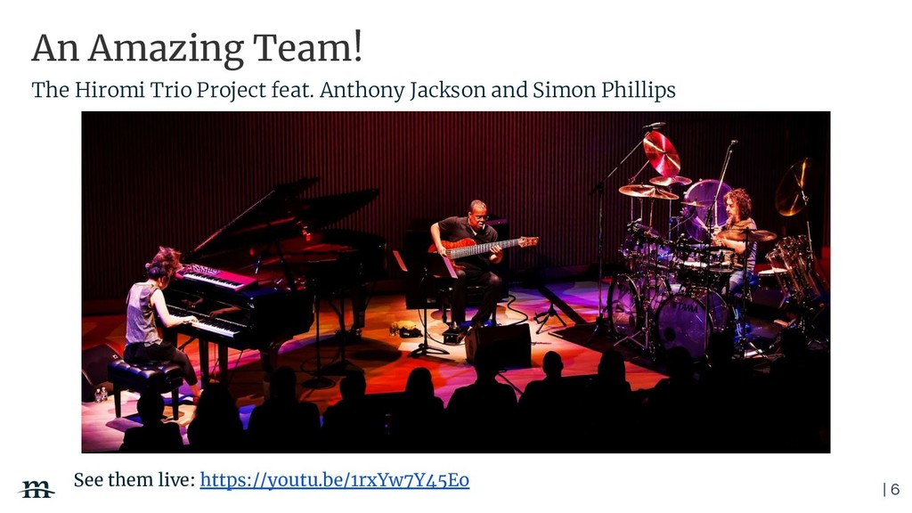 | 6 An Amazing Team! See them live: https://you...