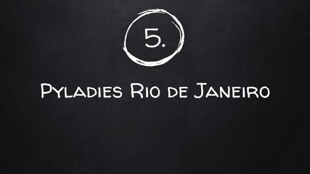 5. Pyladies Rio de Janeiro