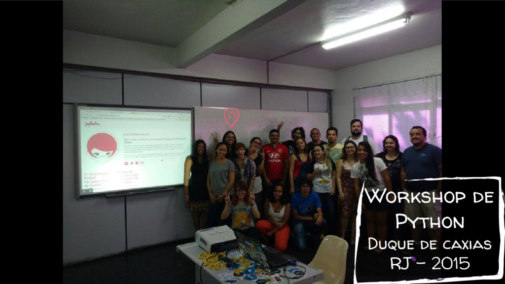 Workshop de Python Duque de caxias RJ - 2015