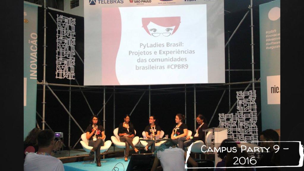 Campus Party 9 - 2016
