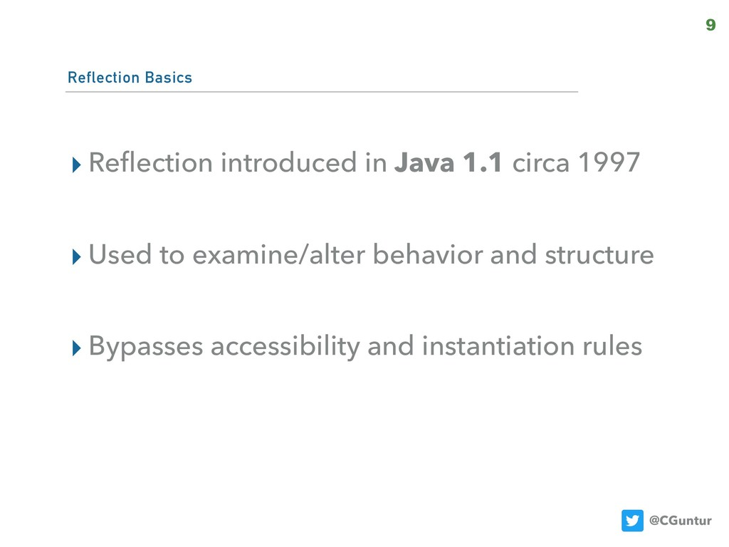 @CGuntur Reflection Basics ▸ Reflection introduc...