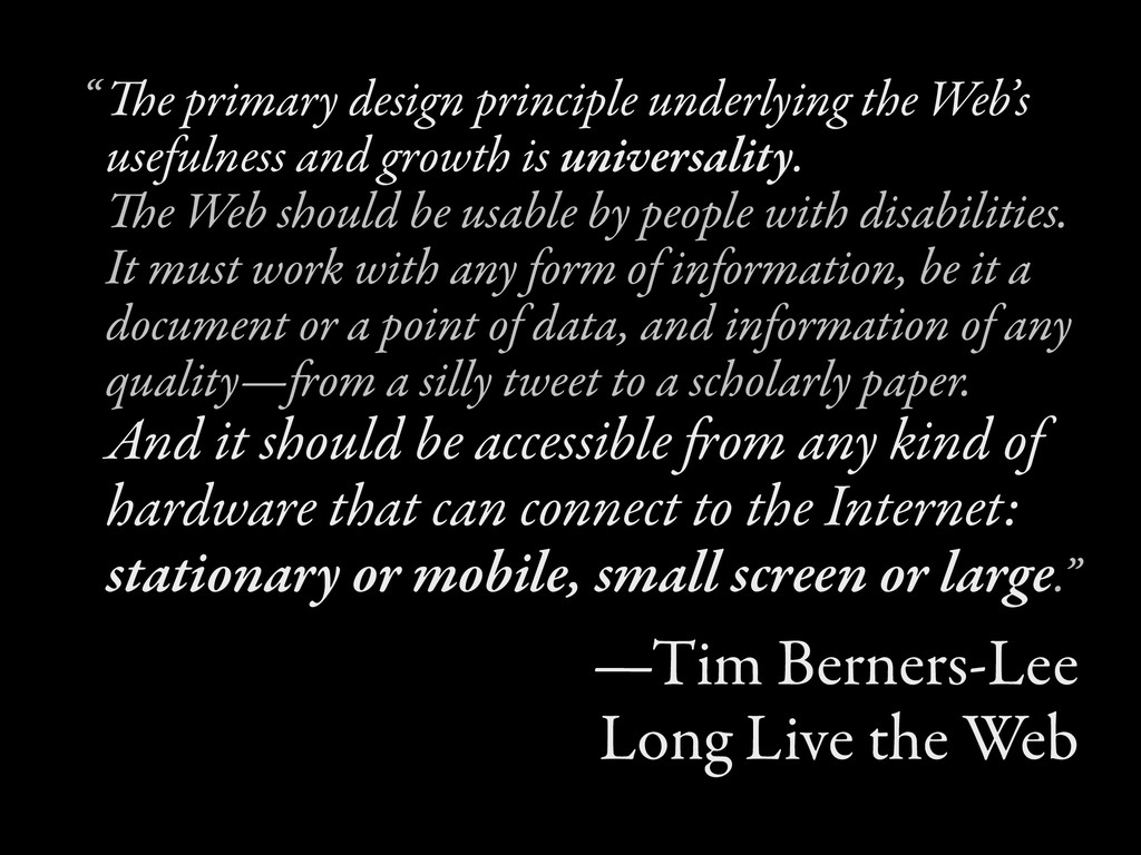 The primary design principle underlying the Web...