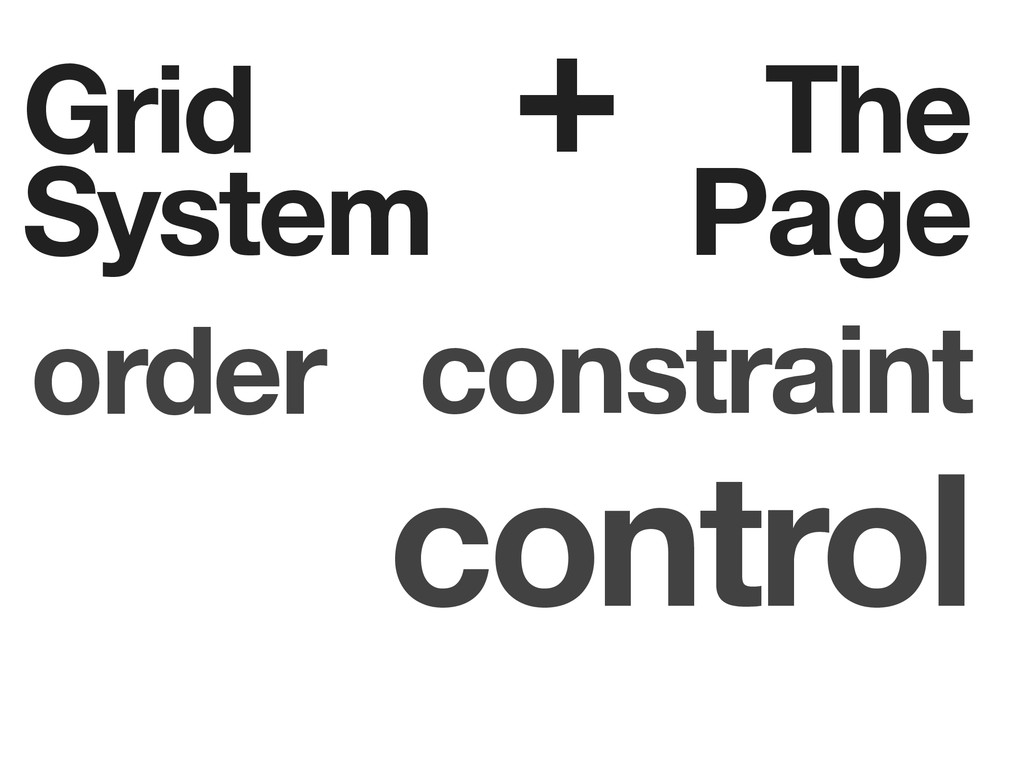 Grid System + The Page order constraint control