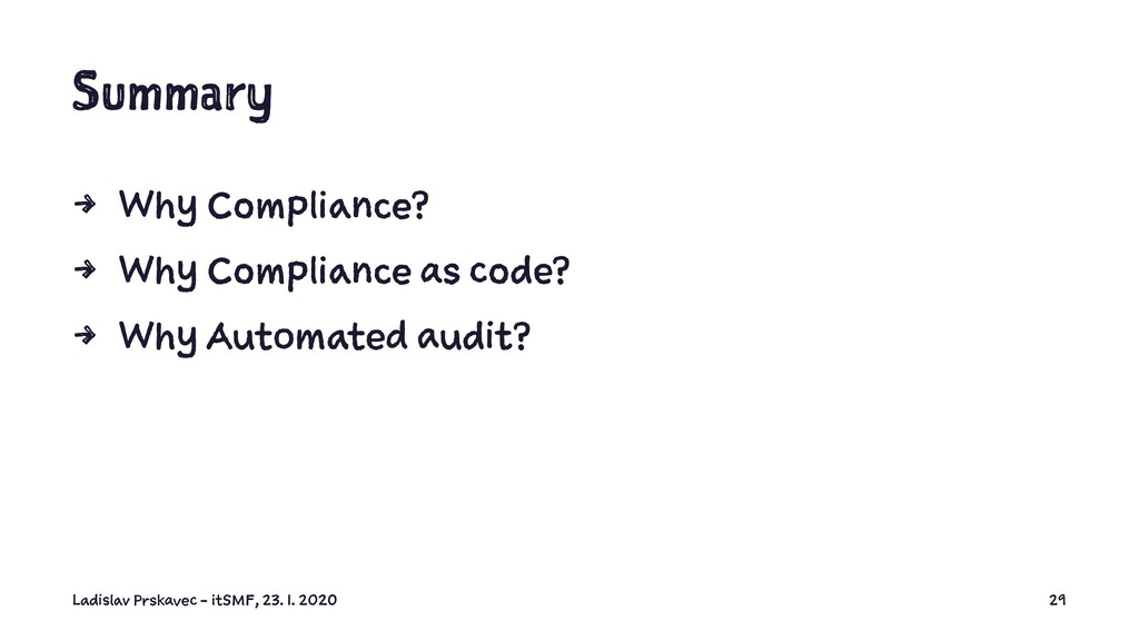 Summary 4 Why Compliance? 4 Why Compliance as c...