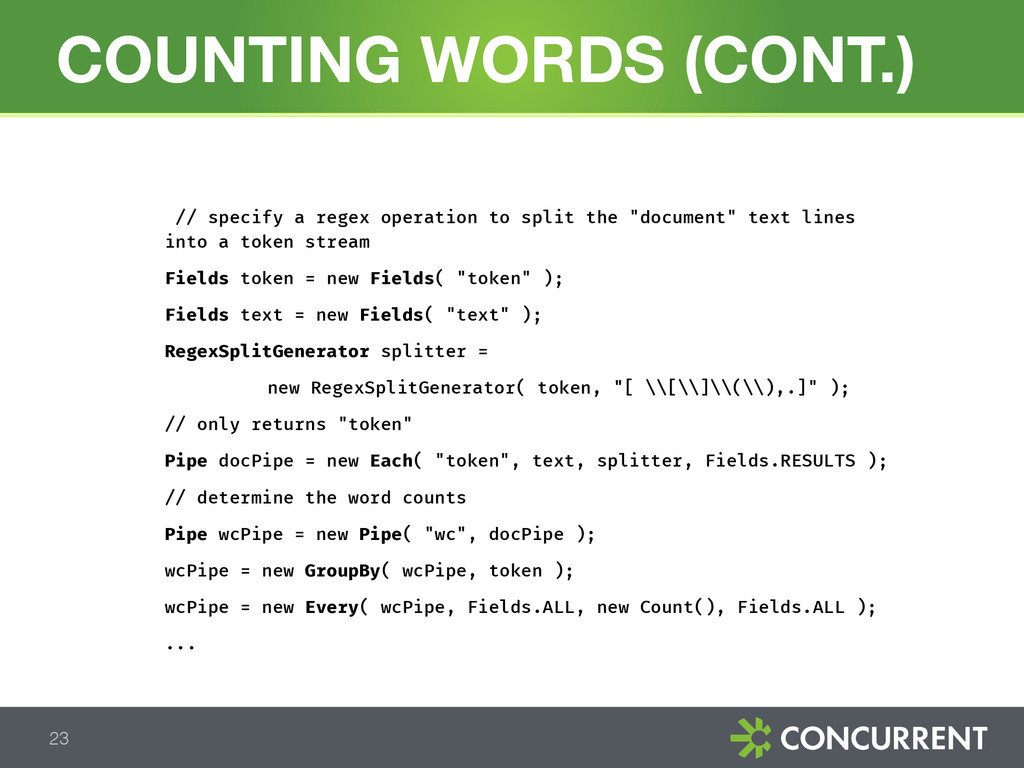 COUNTING WORDS (CONT.) 23 // specify a regex op...