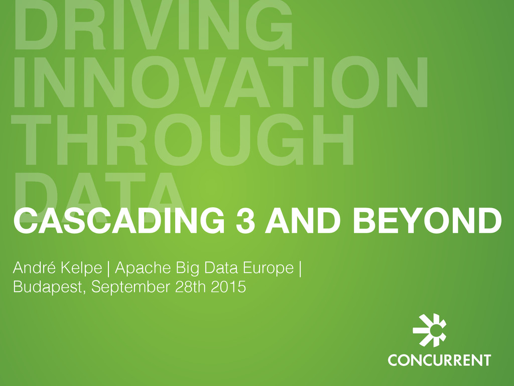 DRIVING INNOVATION THROUGH DATA CASCADING 3 AND...