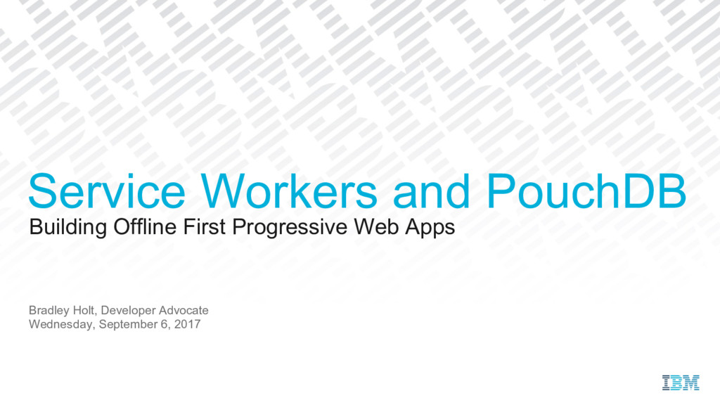 Building Offline First Progressive Web Apps Bra...