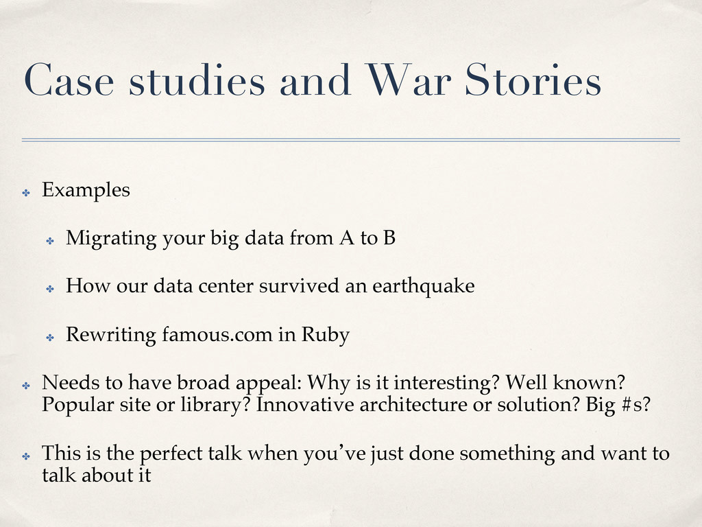 Case studies and War Stories