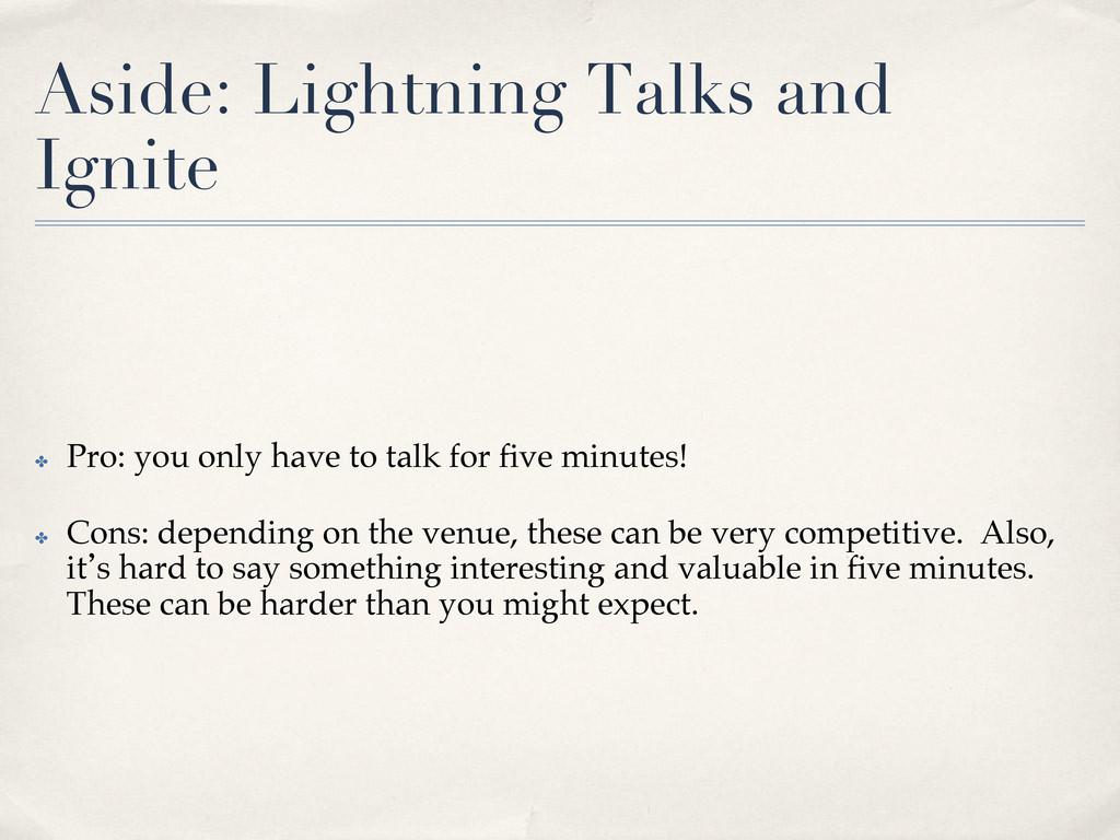 Aside: Lightning Talks and Ignite