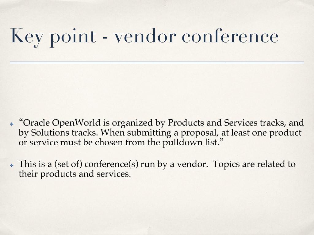 Key point - vendor conference