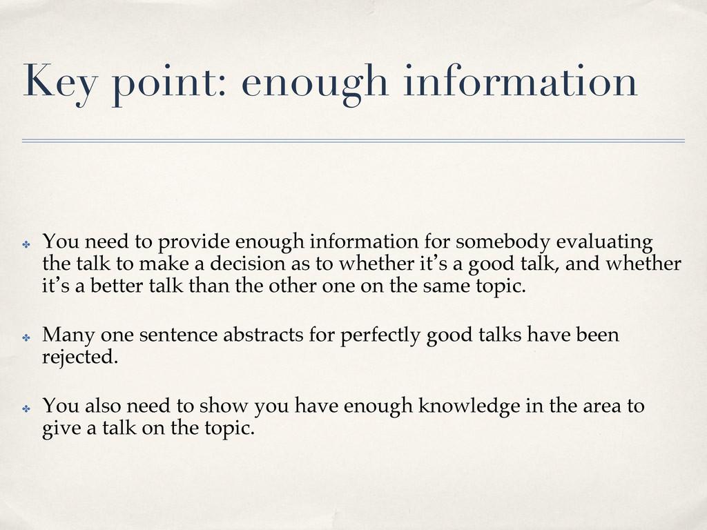 Key point: enough information