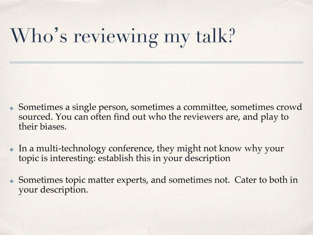Who`s reviewing my talk?