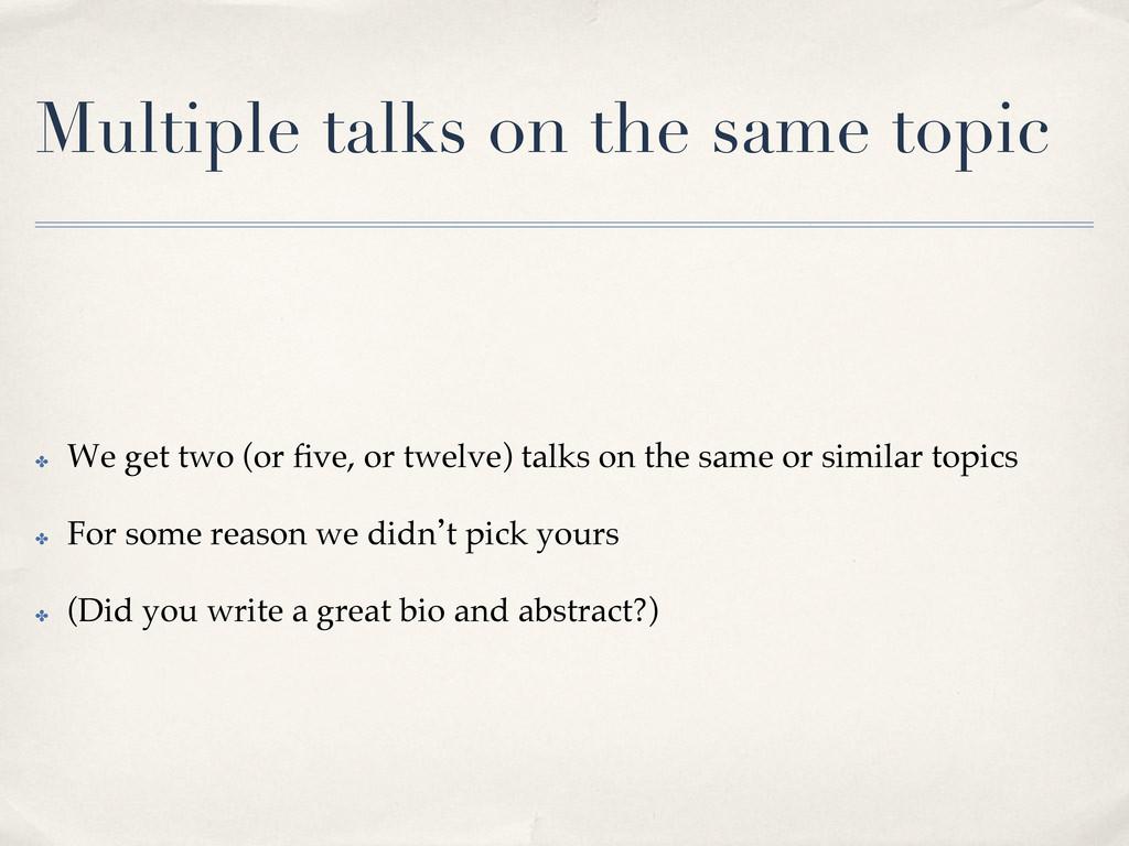 Multiple talks on the same topic