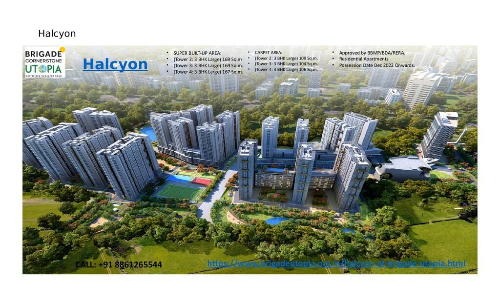 Halcyon Halcyon • SUPER BUILT-UP AREA: • (Tower...