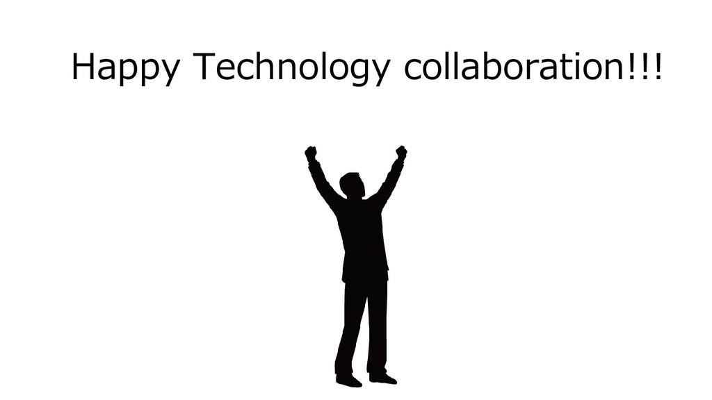 Happy Technology collaboration!!!