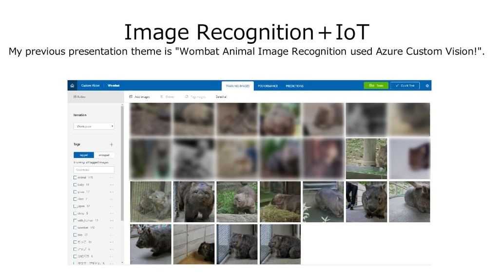 Image Recognition+IoT My previous presentation ...