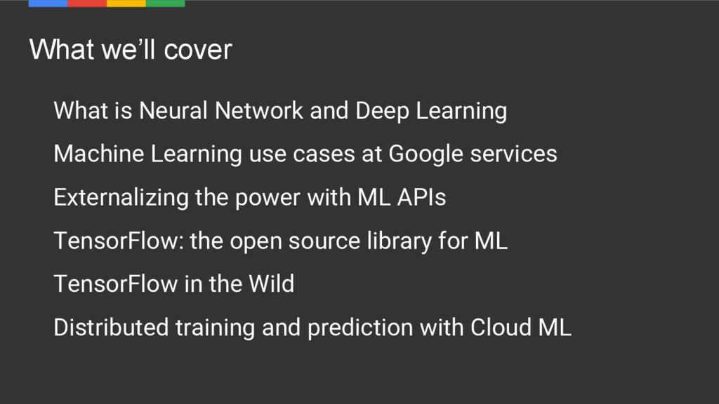 What we'll cover What is Neural Network and Dee...