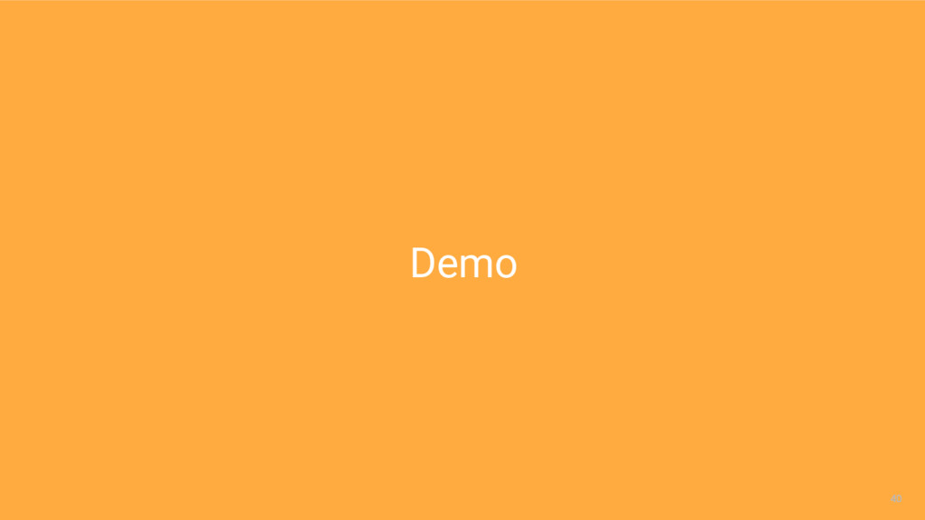 40 40 Demo