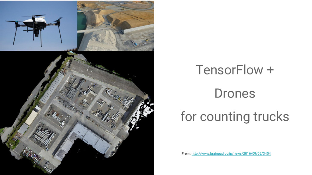 TensorFlow + Drones for counting trucks From: h...