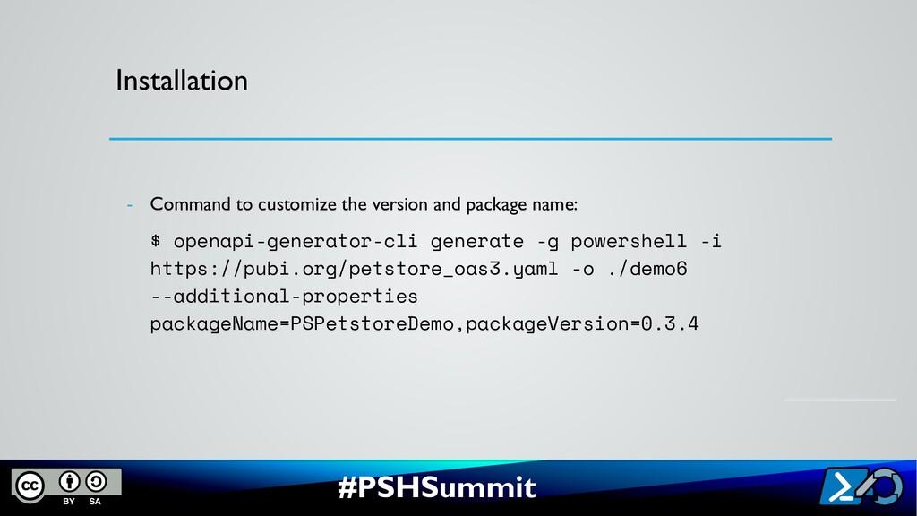 #PSHSummit Installation - Command to customize ...