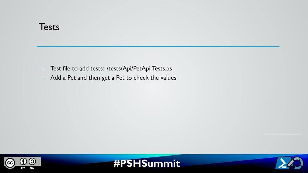#PSHSummit Tests - Test file to add tests: ./te...