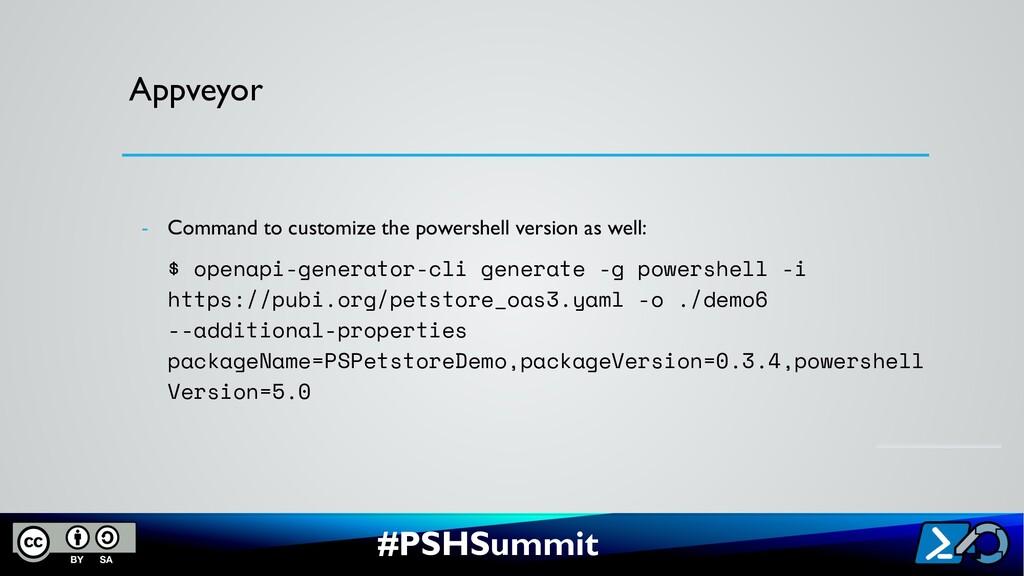 #PSHSummit Appveyor - Command to customize the ...