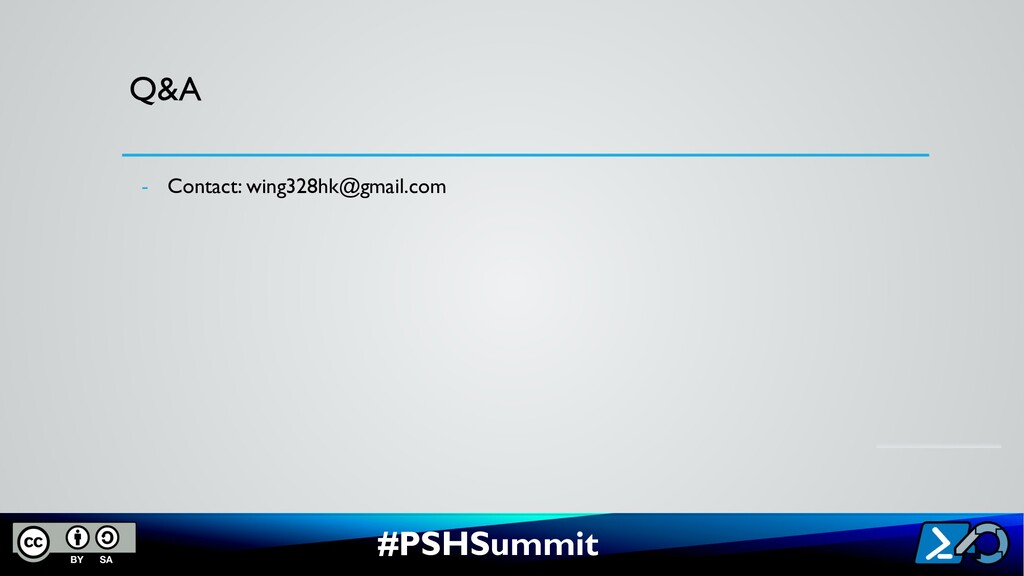 #PSHSummit Q&A - Contact: wing328hk@gmail.com