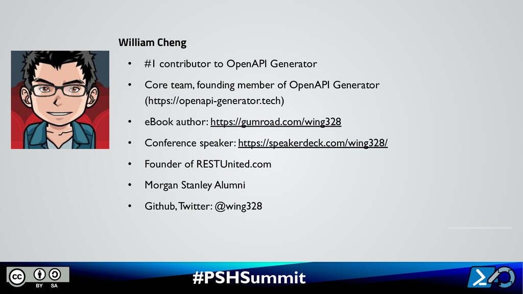 #PSHSummit William Cheng • #1 contributor to Op...