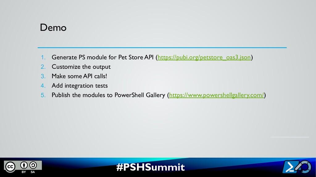 #PSHSummit Demo 1. Generate PS module for Pet S...