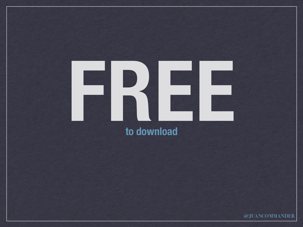 FREE to download @JUANCOMMANDER