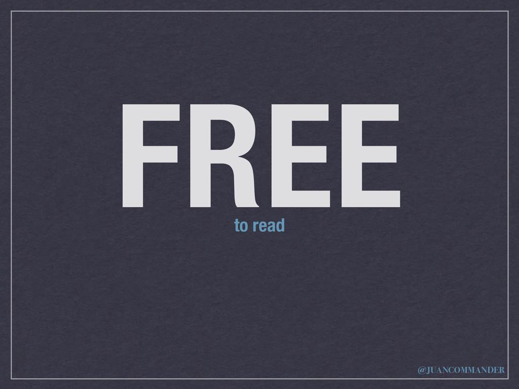 FREE to read @JUANCOMMANDER